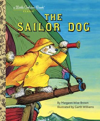 The Sailor Dog By Brown, Margaret Wise/ Williams, Garth (ILT)