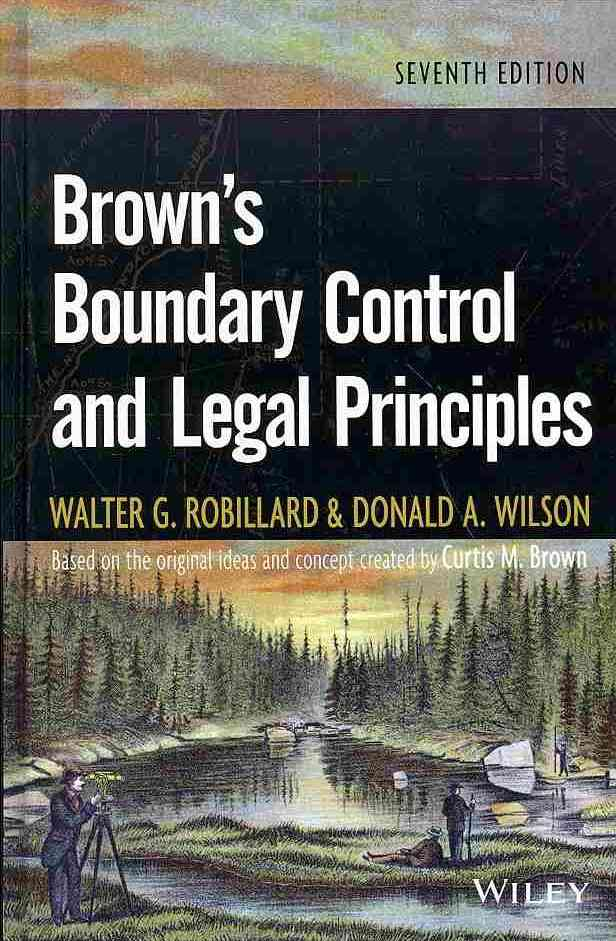 Brown's Boundary Control and Legal Principles By Robillard, Walter G./ Wilson, Donald A.