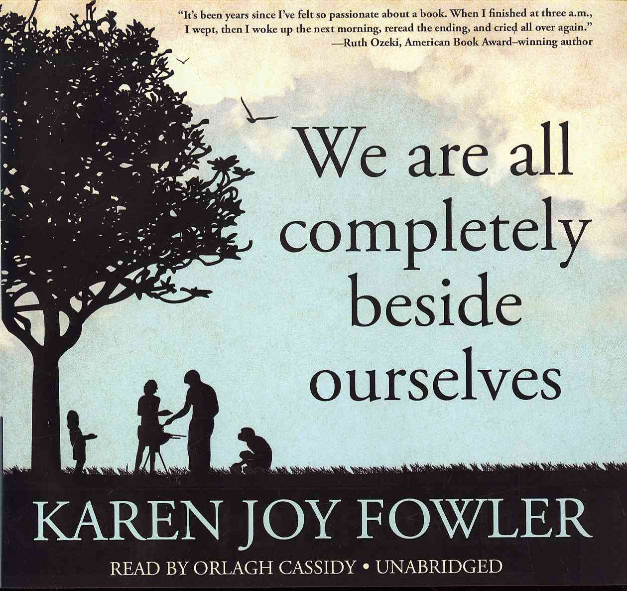 [CD] We Are All Completely Beside Ourselves By Fowler, Karen Joy
